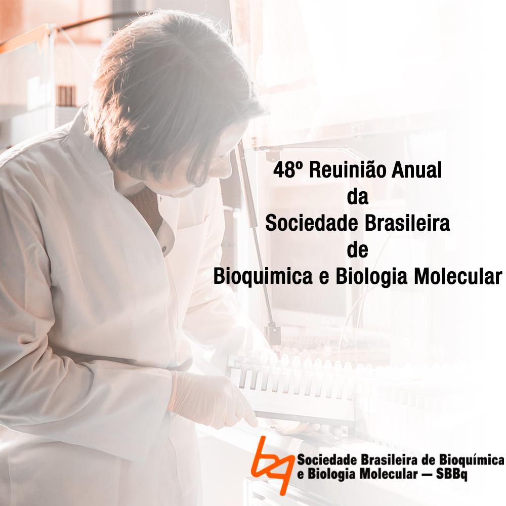 SBBq 48º Reunião Anual de Bioquímica e Biologia Molecular